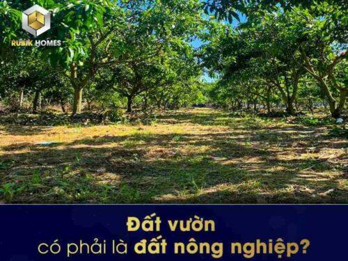 đất vườn có phải là đất nông nghiệp không?