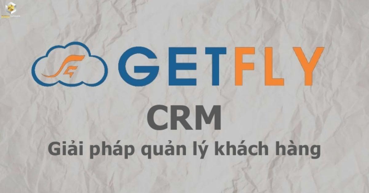 CRM ( Getfly) quản lí nhân sự và khách hàng